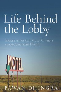 life-behind-the-lobby_-indian-american-motel-owners-and-the-american-dream